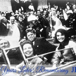 50 Years Later: Remembering JFK