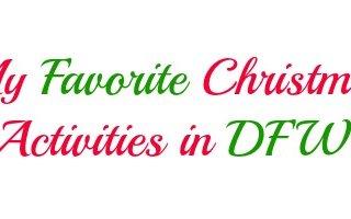 My Favorite Christmas Activities in DFW!