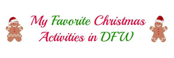 Favorite Christmas Activities in DFW