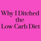 Ditch Low-Carb Diet
