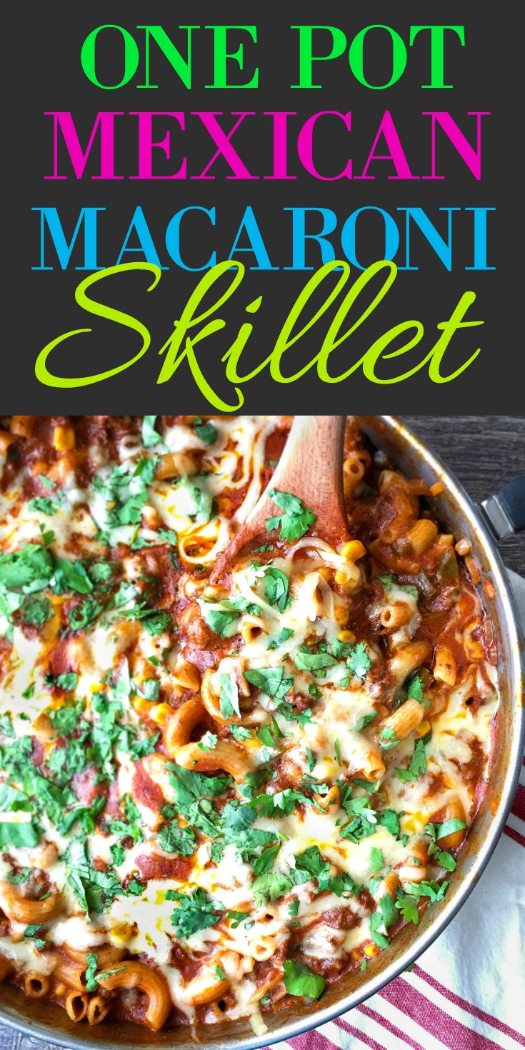 One Pot Mexican Macaroni Skillet