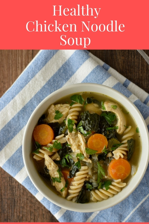 This Healthy Chicken Noodle Soup recipe is a total comfort food recipe. This classic soup gets a boost in nutrition with the addition of kale. #healthysouprecipe #chickensoup #comfortfoodrecipes #healthysoups