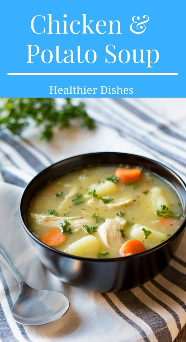 This Chicken and Potato Soup is dairy free and can be done in under an hour!  A delicious and healthy soup recipe! #healthysouprecipes #deliciousdinnerrecipes #souprecipes #chickensoup #dairyfree